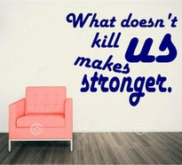 Sticker what doesn t kill us makes us stronger